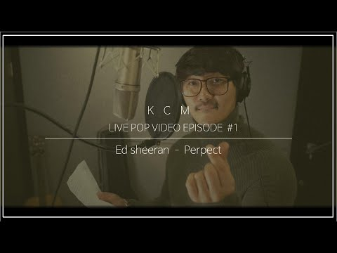 Ed sheeran - Perfect (Legend..^^ cover by KCM)
