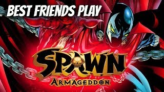 Best Friends Play Spawn Armageddon