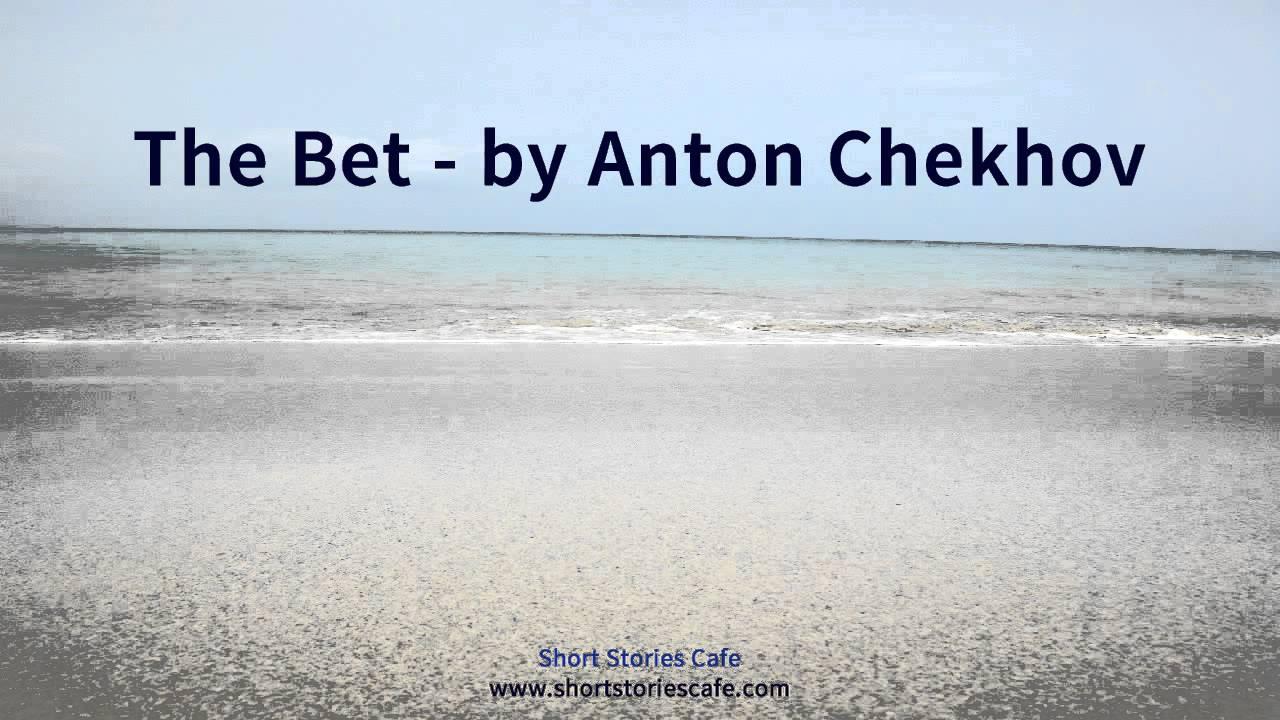 theme of the bet by anton chekhov