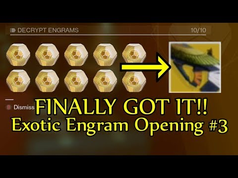 Destiny 2 - I FINALLY GOT IT!! Exotic Engram Opening - Decrypting 10 More Exotic Engrams!