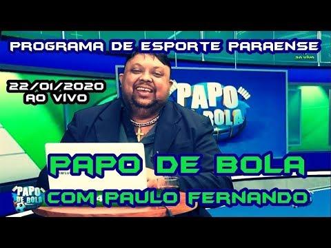 PAPO DE BOLA COM PAULO FERNANDO AO VIVO 17022020