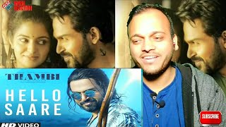 hello-saare-song-reaction-thambi-tamil-movie-karthi-jyotika-sathyaraj-maha-reaction
