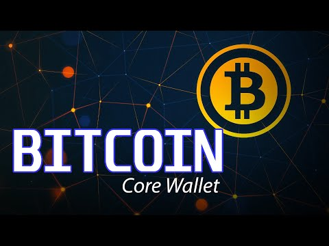 Bitcoin Core Wallet   Bitcoin Core Wallet And Full Node Tutorial
