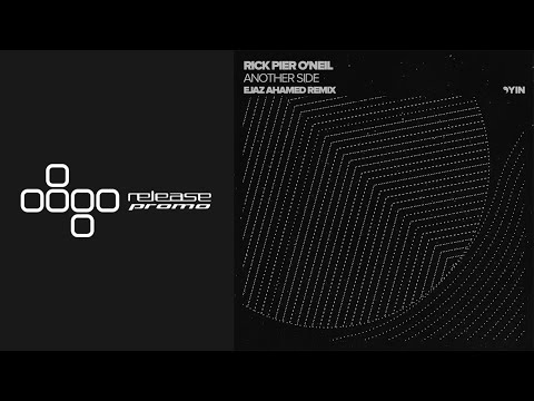 Rick Pier O'Neil - Another Side (Ejaz Ahamed Remix) [Yin]