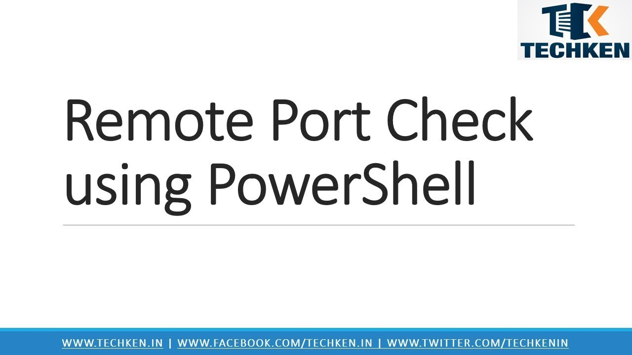 How to Check Remote PORT is Open using Powershell