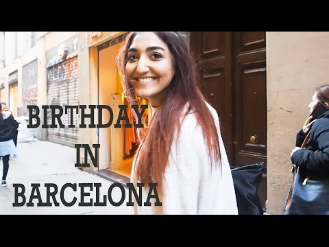My Birthday in Barcelona | Vlog | Iram Ahmed