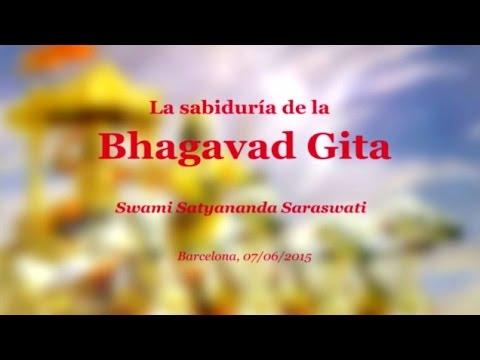 La Sabiduría de la Bhagavad Gita - Swami Satyananda Saraswati
