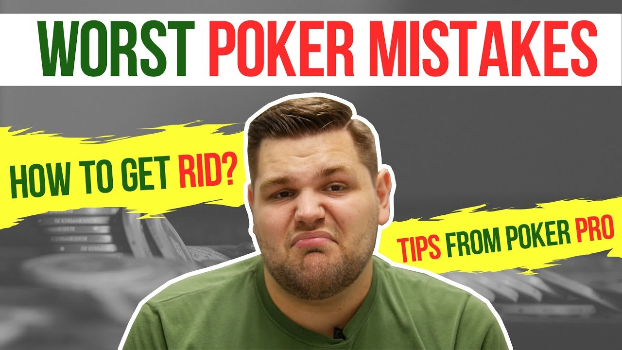 These stupid mistakes interfere with ALL poker players!