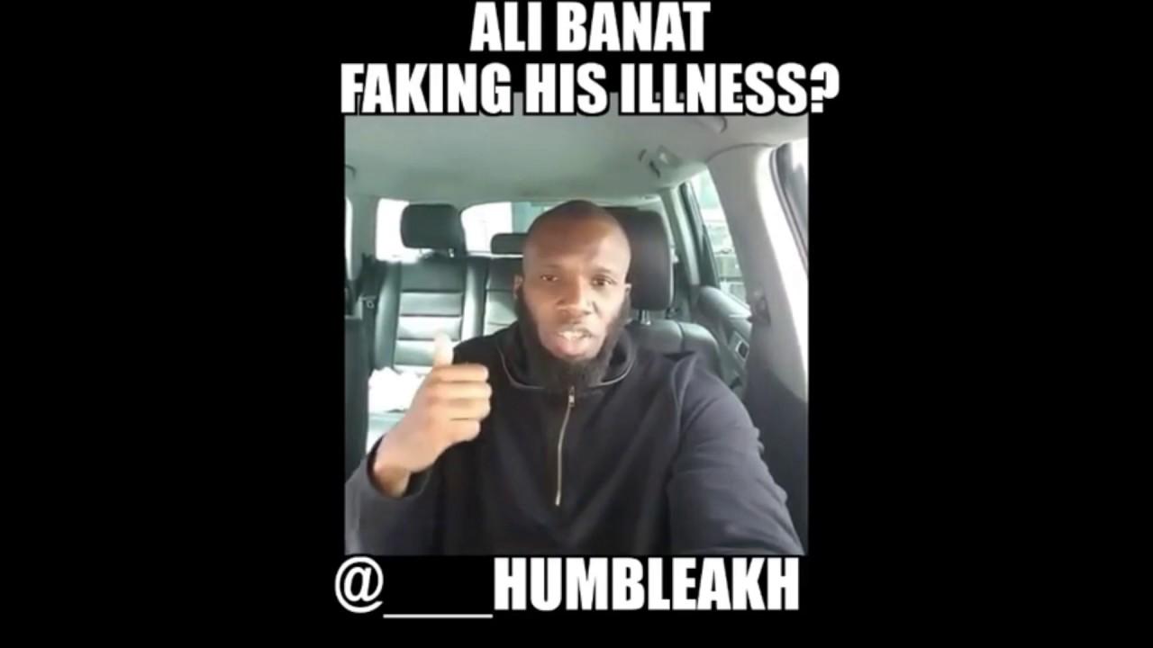 ali banat faking his illness? abubakr - youtube