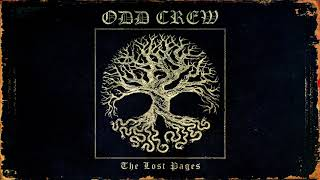 Odd Crew - The Lost Pages (Full Album)