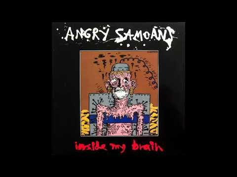 Angry Samoans- Inside My Brain (1990- Full Album)