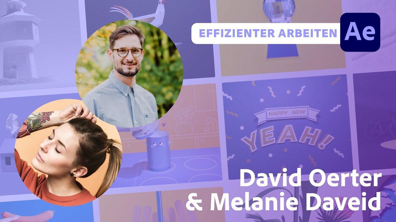 Wie man cleverer statt härter arbeitet mit David Oerter und Melanie Daveid  Adobe Live