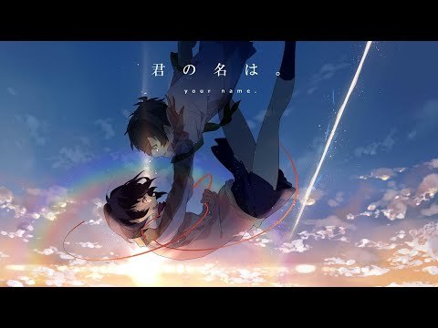 【AMV】Kimi No Na Wa - Love Letter | MY FIRST STORY