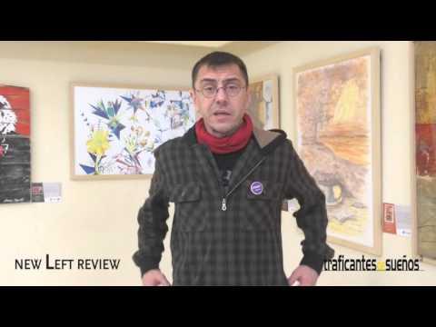 Juan Carlos Monedero  nos habla de su relación con la New Left Review
