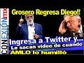 Diego Fernández ingresa a las redes y despotrica por video donde AMLO lo dejó en ridículo.