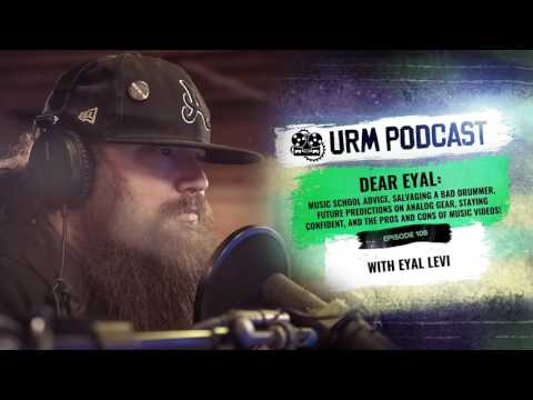 URM Podcast EP108 | Dear Eyal