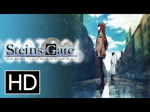 Steins;Gate the Movie: Load Region of Deja Vu - Official Trailer