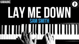 Sam Smith - Lay Me Down Karaoke SLOWER Acoustic Piano Instrumental Cover Lyrics