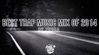 Best Trap Music of 2014
