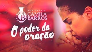 Camila Barros - O Poder da Oração (2017)