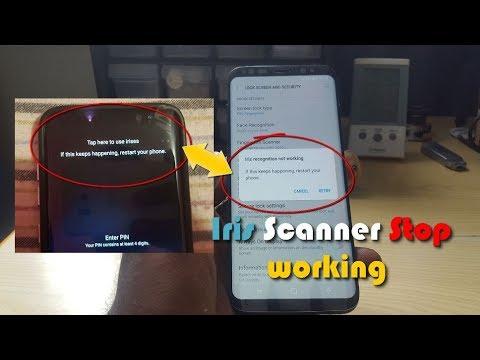 Galaxy S8 IRIS SCANNER STOP WORKING fix