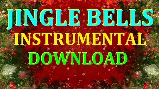 JINGLE BELLS INTRUMENTAL DOWNLOAD - ORCHESTRAL VERSION Free Christmas Music -