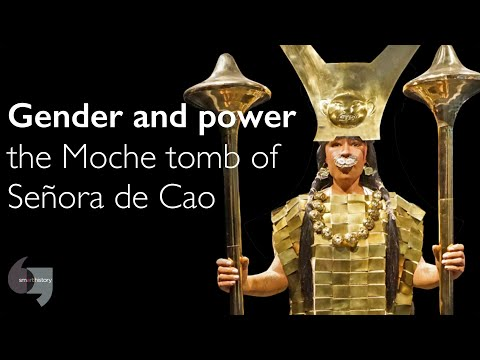 Gender and power, the Moche tomb of Señora de Cao