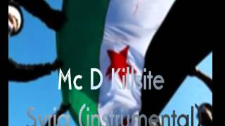 Mc D Killsite - Syria ( Instrumental ) 2012.mp4
