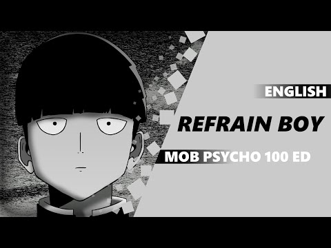 ENGLISH MOB PSYCHO 100 ED - Refrain Boy [Dima Lancaster]