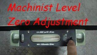Machinist Level Zero Adjustment