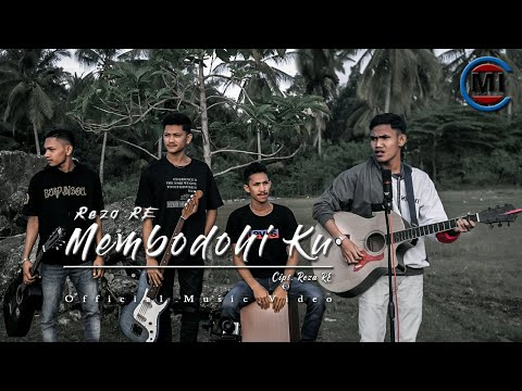 Reza RE - Membodohiku (Official Music Video).mp3