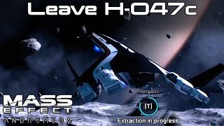 Mass Effect Andromeda - How to Leave H-047c