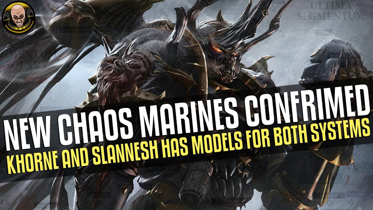 New Chaos Marines confirmed! Plus we will be getting Slaanesh and Khorne in  40k!