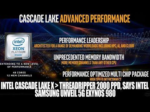 Intel Cascade Lake X Beats Threadripper 2000 PPD, Says Intel | Samsung Unveil 5G Exynos 980