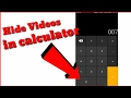 How to Hide videos and photos in Calculator