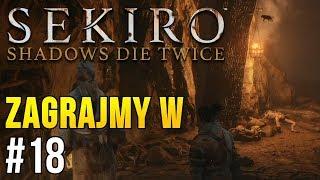 Zagrajmy w Sekiro: Shadows Die Twice [#18] - HORROR W KOPALNI