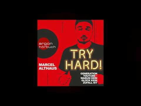 Try Hard! Generation YouTube - Warum dein Glück kein Zufall ist YouTube Hörbuch Trailer auf Deutsch