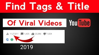 Find Tags Of Viral Videos To Grow YouTube Channel | How to Write Title For YouTube Video | Find Tags