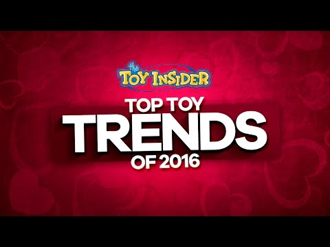 Toy Insider Gift Guide 2016: Top Trends of the Year