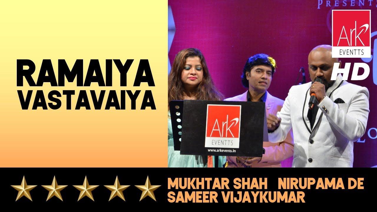 Ramaiya Vastavaiya - Mukhtar Shah, Sameer Vijaykumar & Nirupama De - Tu Mile Dil Khile 2019
