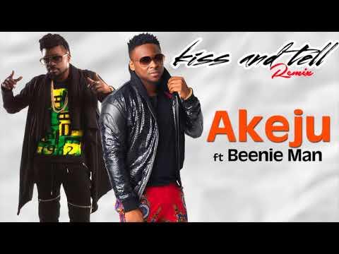 Akeju - Kiss and Tell Remix (Audio) ft. Beenie Man
