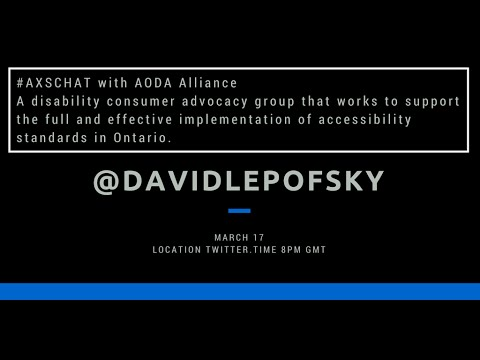 AXSChat with David Lepofsky from the AODA Alliance, disability consumer advocacy group