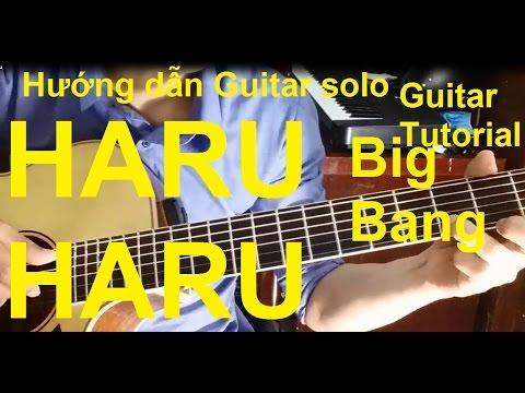 [Thành Toe] Hướng dẫn: Haru Haru(Big Bang) Guitar Solo/Fingerstyle|| Full TAB.