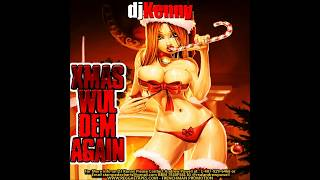 DJ KENNY XMAS WUL DEM AGAIN DANCEHALL MIX DEC 2014