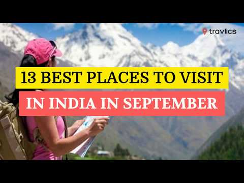 13 Best Places To Visit In India In September