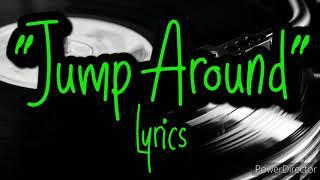 "House of Pain ""Jump Around"" Lyric Video"
