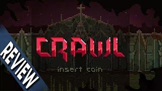 Geek Citadel Reviews - Crawl