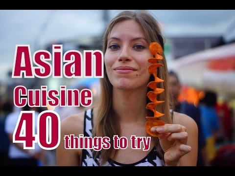 40 Asian Foods to try while traveling in Asia | Asian Street Food Cuisine Guide