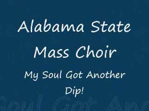Alabama State Mass Choir - My Soul Got Another Dip