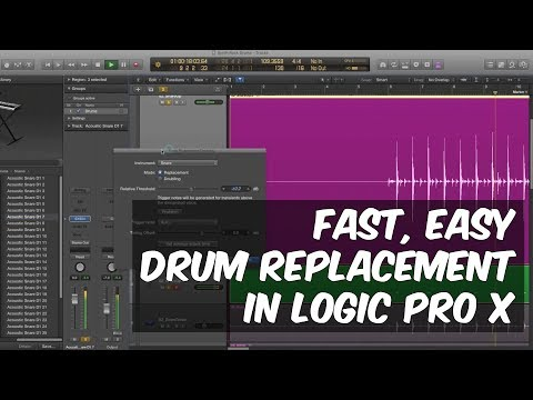 Fast Easy Drum Replacement in Logic Pro X - Rob Mayzes - Warren Huart: Produce Like A Pro